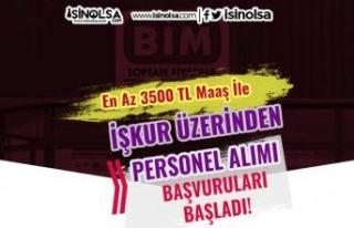 BİM 3500 TL İle Haziran Ayı İŞKUR Personel Alımları...