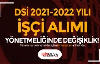 DSİ 2021-2022 Yılı İşçi Alımı Yönetmeliğinde...