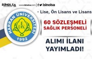 Harran Üniversitesi 60 Sözleşmeli Sağlık Personeli...