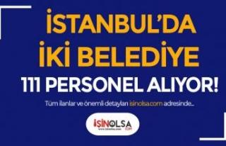 İstanbul Beykoz ve Belikdüzü Belediyesi 111 Personel...