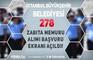 İstanbul Büyükşehir Belediyesi 278 Zabıta Memuru...