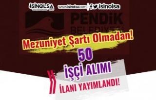 İstanbul Pendik Belediyesi 50 İşçi Alımı İlanı...