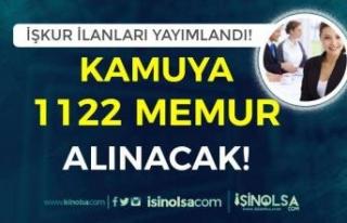 Kamuya 1122 Memur Alımı Yapılacak! İlanlar İŞKUR'da...
