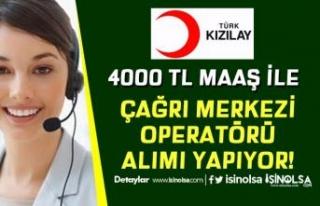 Kızılay Çağrı Merkezi Operatörü Alımı Devam...