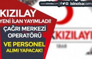 Kızılay'dan Yeni İlan: KPSS siz Çağrı Merkezi...