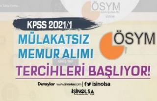 KPSS 2021/1 Mülakatsız Memur Alımı Tercihleri...