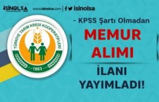 Tarım Kredi Kooperatifleri KPSS siz Memur Alımı...