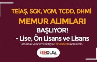 TEİAŞ, SGK, VGM, TCDD, DHMİ Memur Alımı İçin...