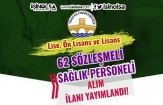 Trakya Üniversitesi 62 Sağlık Personeli Alımı...