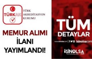 Türk Akreditasyon Kurumu ( TÜRKAK ) 11 Memur Alımı...