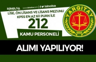 Yargıtay 212 Kamu Personeli Alımı Yapıyor! KPSS...