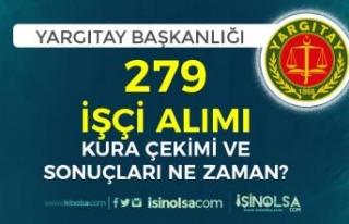 Yargıtay 279 İşçi Alımı Kura Çekimi Tarihi...