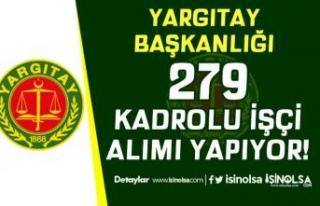 Yargıtay İŞKUR İle 279 Kadrolu İşçi Alımı!...