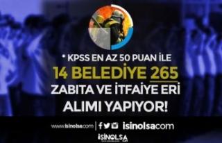 14 Belediye En Az 4000 TL Maaş İle 265 İtfaiye...