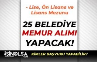 25 Belediye KPSS'li KPSS'siz 319 Memur Alımı...