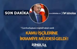 Cumhurbaşkanı Erdoğan'dan işçileri Sevindiren...