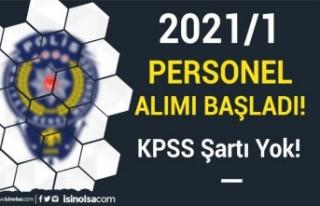 Emniyet Genel Müdürlüğü KPSS siz Personel Alımı...