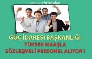 Göç İdaresi Başkanlığı 8 -16 Bin TL Maaş İle...