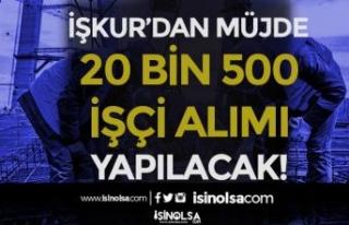 İŞKUR'dan MÜJDE! 3500 TL Maaş İle 20 Bin...