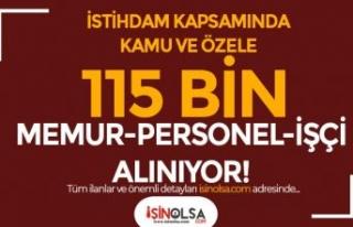 İstihdam Projesi İle Kamuya ve Özele 115 Bin Memur-Personel...