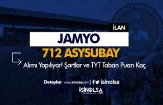 JAMYO 712 Muvazzaf Astsubay Alımı ( Öğrenci )...