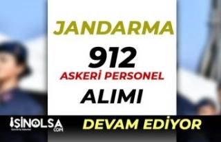 Jandarma 912 Askeri Personel Adayı Alımı Devam...