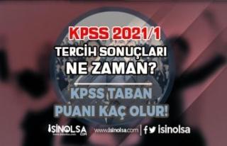 KPSS 2021/1 Tercih Sonuçları Ne Zaman Açıklanır?...