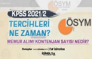 KPSS 2021/2 Tercihleri Ne Zaman? Memur Alımı Kontenjan...