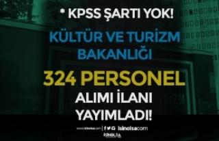 Kültür Bakanlığı 324 Personel Alımı İlanı...