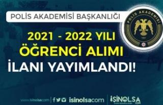 Polis Akademisi 2021-2022 Öğrenci Alımı İlanı...