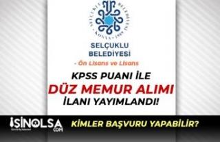 Selçuklu Belediyesi KPSS Puanı İle 15 Düz Memur...