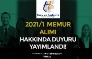 Tapu ve Kadastro 2021/1 Memur Alımı Hakkında Duyuru...