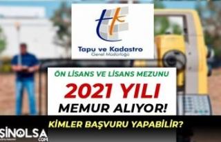 Tapu ve Kadastro 2021 Memur Alımı İlanı Yayımlandı!