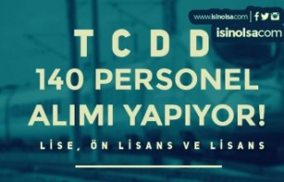 TCDD Lise, Ön Lisans ve Lisans Mezunu 140 Kamu Personeli...
