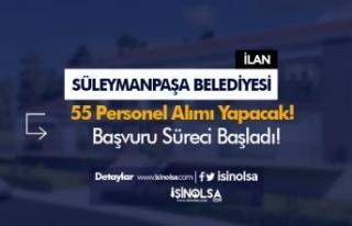 Tekirdağ Süleymanpaşa Belediyesi 55 Personel Alımı...