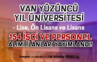 Van Yüzüncü Yıl Üniversitesi 154 İşçi ve Personel...