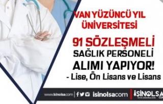 Van Yüzüncü Yıl Üniversitesi 91 Sağlık Personeli...