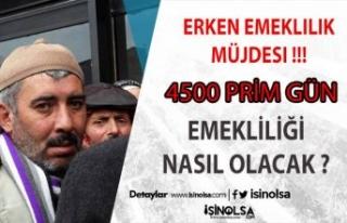4500 Gün Şartı İle Erken Emeklilik Mümkün !!!...