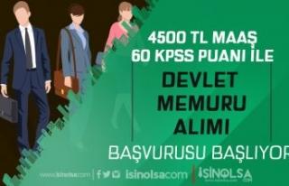 4500 TL Maaş ve 60 KPSS Puanı İle Devlet Memuru...