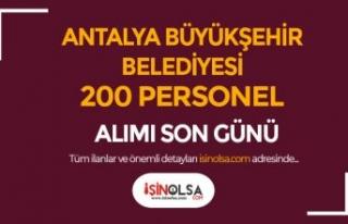 Antalya Büyükşehir Belediyesi 8 Meslekte 200 Personel...