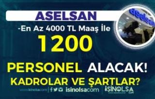 ASELSAN 1200 Personel Alacak! En Az 4000 TL Maaş!...