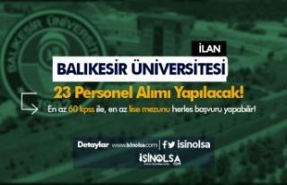 Balıkesir Üniversitesi 23 Sözleşmeli Personel...