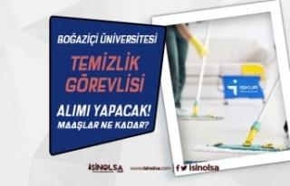 Boğaziçi Üniversitesi 15 Temizlik Personeli Alımı...