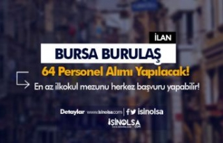 Bursa BURULAŞ Kadrolu 64 Personel Alımı İlanı...