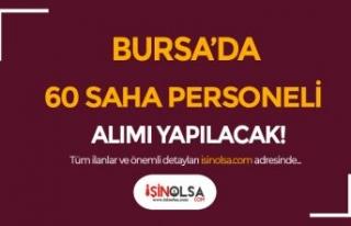 Bursa Yeşil Yıldırım 60 saha Personeli Alımı...