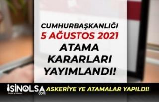 Cumhurbaşkanlığı 5 Ağustos Atama Kararları Yayımlandı
