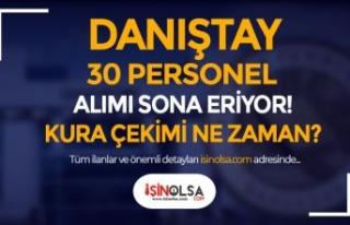 Danıştay 30 Güvenlik ve Temizlik Personeli Alımı...