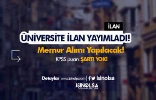 Dicle Üniversitesi KPSS siz Memur Alımı Yapıyor