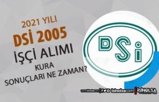 DSİ 2021 Yılı 2005 İşçi Alımı Kura Sonuçları...