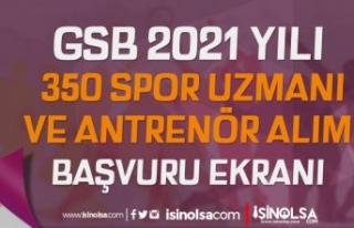 GSB 2021 Yılı 350 Spor Uzmanı ve Antrenör Alımı...